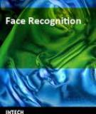 Face Recognition is a task humans perform remarkably easily