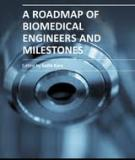 A ROADMAP OF  BIOMEDICAL ENGINEERS  AND MILESTONES