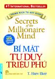 Secrets of the Millionaire Mind – BÍ MẬT TƯ DUY TRIỆU PHÚ