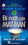 GOOD LUCK - BÍ MẬT CỦA MAY MẮN