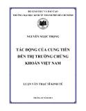 Luận văn thạc sỹ kinh tế: Tác động của cung tiền đến thị trường chứng khoán Việt Nam