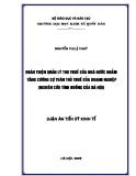 Luận văn tiến sỹ kinh tế: Hoàn thiện quản lý thu thuế của nhà nước nhằm tăng cường sự tuân thủ thuế của doanh nghiệp (nghiên cứu tình huống của Hà Nội)