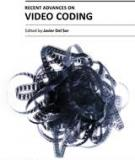 RECENT ADVANCES ON VIDEO CODING