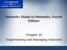 NETWORK+ GUIDE TO  NETWORKS, FOURTH  EDITION - CHAPTER 15