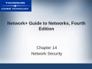 NETWORK+ GUIDE TO  NETWORKS, FOURTH  EDITION - CHAPTER 14