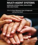 MULTI AGENT SYSTEMS MODELING, INTERACTIONS, SIMULATIONS AND CASE STUDIES