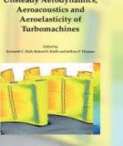 Unsteady Aerodynamics, Aeroacoustics and Aeroelasticity of's Turbomachines and Propellers