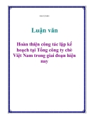 Luận văn: Hoàn thiện công tác lập kế hoạch tại Tổng công ty chè Việt Nam trong giai đoạn hiện nay