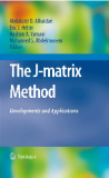 The J-Matrix Method Development and Application
