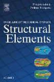 MODELLING OF MECHANICAL SYSTEMS VOLUME : Structural Elements