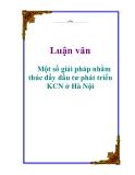 Luận văn: Một số giải pháp nhằm thúc đẩy đầu tư phát triển KCN ở Hà Nội