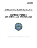 UNIFIED FACILITIES CRITERIA (UFC) : HEATING SYSTEMS OPERATION AND MAINTENANCE