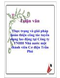 Luận văn: Thực trạng và giải pháp hoàn thiện công tác tuyển dụng lao động tại Công ty TNHH Nhà nước một thành viên Cơ điện Trần Phú