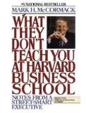 Những gì người ta không dạy bạn tại trường Kinh doanh Harvard