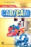 Tổng quan về CAD/ CAM