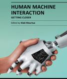 HUMAN MACHINE INTERACTION – GETTING CLOSER