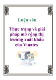 Luận văn: Thực trạng và giải pháp mở rộng thị trường xuất khẩu của Vinatex