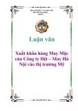 Luận văn đề tài:Xuất khẩu hàng May Mặc của Công ty Dệt – May Hà Nội vào thị trường Mỹ