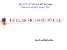 HỆ QUẢN TRỊ CƠ SỞ DỮ LIỆU (Trần Thị Kim Chi) - BÀI 2: Tổng quan SQL Server