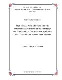 Luận văn: MỘT SÔ GIẢI PHÁP GIA TĂNG GIÁ TRỊ DÀNH CHO KHÁCH HÀNG ĐƯỢC CẢM NHẬN ĐỐI VỚI SẢN PHẨM GAS BÌNH DÂN DỤNG CỦA CÔNG TY TNHH GAS PETROLIMEX SÀI GÒN