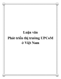 Luận văn: Phát triển thị trường UPCoM ở Việt Nam