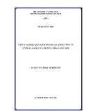 Luận văn: NÂNG CAO HIỆU QUẢ KINH DOANH TẠI TỔNG CÔNG TY CỔ PHẦN KHOAN VÀ DỊCH VỤ KHOAN DẦU KHÍ