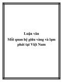 Luận văn Mối quan hệ giữa vàng và lạm phát tại Việt Nam