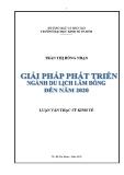 Luận văn: Giải pháp phát triển du lịch tỉnh Lâm Đồng đến năm 2020