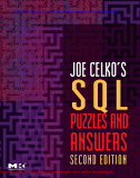 Joe Celko's SQL Puzzles and Answers, Second Edition, Second Edition