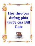 Học theo con đường phía trước của Bill Gate