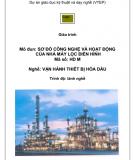 Mô đun: Sơ đồ công nghệ và hoạt động của nhà máy lọc dầu điển hình - Nghề: Vận hành thiết bị hóa dầu
