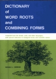 Dictionary of word roots and combining form