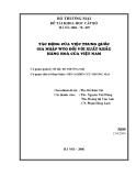 """đề tài: """" tác động của việc gia nhập WTO gia nhập WTO đối với xuất khẩu hàng hóa của việt nam"""""""