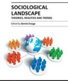SOCIOLOGICAL LANDSCAPE – THEORIES, REALITIES AND TRENDS