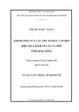 Luận văn: ẢNH HƯỞNG CỦA CÁC YẾU TỐ ĐẦU VÀO ĐẾN HIỆU QUẢ KINH TẾ CÂY CÀ PHÊ TỈNH ĐĂK NÔNG