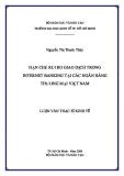 Luận văn: HẠN CHẾ RỦI RO GIAO DỊCH TRONG INTERNET BANKING TẠI CÁC NGÂN HÀNG THƯƠNG MẠI VIỆT NAM