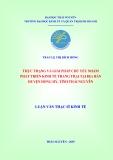 Luận văn: THỰC TRẠNG VÀ GIẢI PHÁP CHỦ YẾU NHẰM PHÁT TRIỂN KINH TẾ TRANG TRẠI TẠI ĐỊA BÀN HUYỆN ĐỒNG HỶ, TỈNH THÁI NGUYÊN