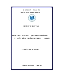 Luận văn: Hoàn thiện công tác quản trị rủi ro tín dụng tại ngân hàng thương mại cổ phần Á Châu - Huỳnh THị Hồng Vân
