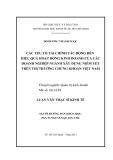 Luận văn:  CÁC YẾU TỐ TÀI CHÍNH TÁC ĐỘNG ĐẾN HIỆU QUẢ HOẠT ĐỘNG KINH DOANH CỦA CÁC DOANH NGHIỆP NGÀNH XÂY DỰNG NIÊM YẾT TRÊN THỊ TRƯỜNG CHỨNG KHOÁN VIỆT NAM