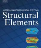 Modelling of Mechanical Systems Structural Elements Francois Axisa