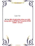 Đề tài:  Một số giải pháp nâng cao chất lượng dịch vụ ĐTDĐ tại Trung tâm ĐTDĐ CDMA - S-Fone