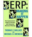 The Implementers' Guide to Success with Enterprise Resource Planning