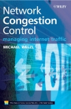 Network Congestion Control Managing Internet Traffic