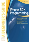 iPhone™ SDK Programming: A Beginner's Guide
