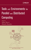 TOOLS AND ENVIRONMENTS FOR PARALLEL AND DISTRIBUTED COMPUTING
