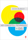 KEY CONCEPTS & TECHNIQUES IN GIS