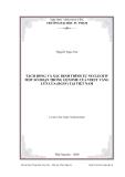 Luận văn: TÁCH DÒNG VÀ XÁC ĐỊNH TRÌNH TỰ NUCLEOTIT MỘT SỐ ĐOẠN TRONG GENOME CỦA VIRUT VÀNG LÙN LÚA (RGSV) TẠI VIỆT NAM