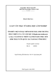 Luận văn: TÌM HIỂU MỘT SỐ ĐẶC ĐIỂM SINH THÁI, SINH TRƯỞNG PHÁT TRIỂN CỦA CÂY LIM XẸT (Peltophorum tonkinensis A.Chev) TÁI SINH TỰ NHIÊN TẠI PHÂN KHU PHỤC HỒI SINH THÁI VƯỜN QUỐC GIA TAM ĐẢO VĨNH PHÚC