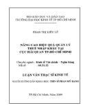 Đề tài: NÂNG CAO HIỆU QUẢ QUẢN LÝ THUẾ NHẬP KHẨU TẠI CỤC HẢI QUAN TP.HCM
