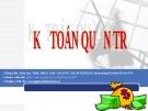 Kế toán quản trị - GV Trần Duy Thức